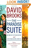 The Paradise Suite: Bobos in Paradise and On Paradise Drive