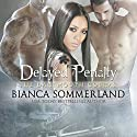 Delayed Penalty: Dartmouth Cobras Series #5 Audiobook by Bianca Sommerland Narrated by Jim Frangione