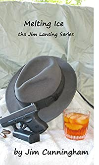 Melting Ice: The Cold Case File by Jim Cunningham ebook deal
