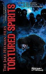 Tortured Spirits (Jake Helman Files Series)