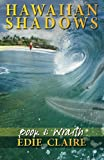 Edie Claire Wraith: Hawaiian Shadows: Volume 1