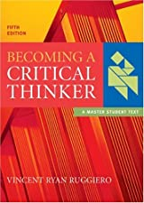 Becoming a Critical Thinker by Vincent Ryan Ruggiero