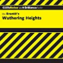 Wuthering Heights: CliffsNotes Audiobook by Richard Wasowski, M.A. Narrated by Ellen Grafton