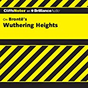 Wuthering Heights: CliffsNotes | Richard Wasowski, M.A.