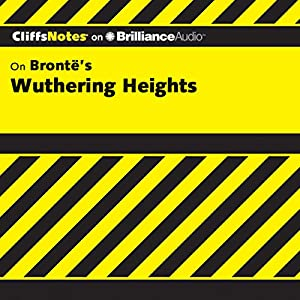Wuthering Heights: CliffsNotes Audiobook