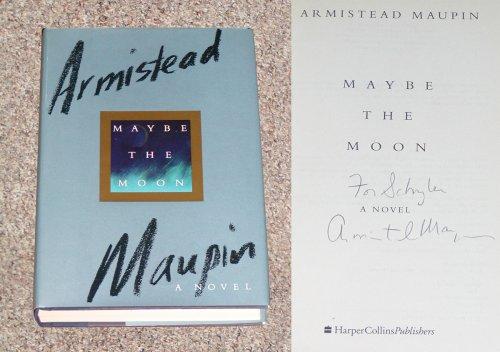 Maybe the Moon: A Novel, ARMISTEAD MAUPIN