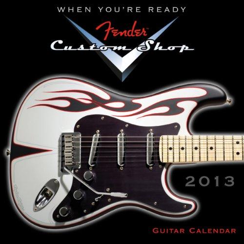 Fender(TM) Custom Shop Guitar 2013 Mini (calendar) PDF