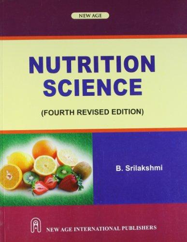Nutrition Science, by B. Srilakshmi