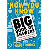 Now You Know Big Book of Answers ~ Doug Lennox