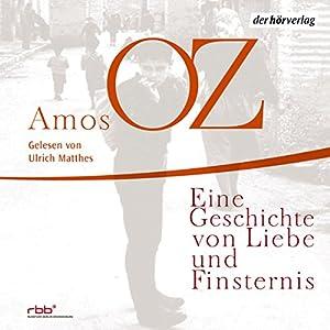 Eine Geschichte von Liebe und Finsternis Audiobook