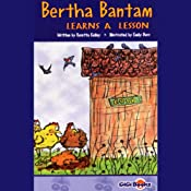 Bertha Bantam Learns a Lesson | [Rosetta Kelley]