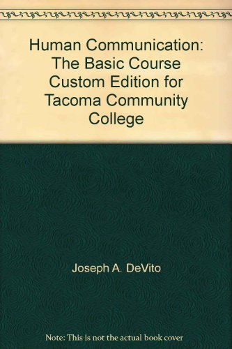 Human Communication: The Basic Course Custom Edition for Tacoma Community College