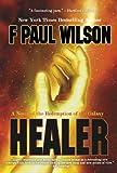 Healer (0600345750) by Wilson, F. Paul