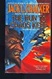 The run to Chaos Keep