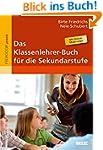 Das Klassenlehrer-Buch f�r die Sekund...