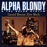 Songtexte von Alpha Blondy - Grand Bassam Zion Rock