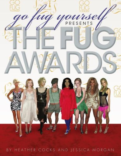 Go Fug Yourself: The Fug Awards