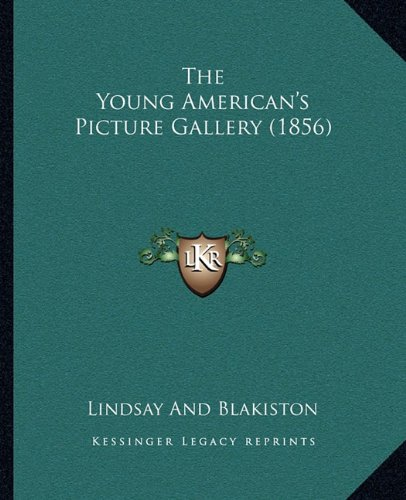The Young American's Picture Gallery (1856)