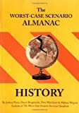 The Worst-Case Scenario Almanac: History (0811845400) by David Borgenicht