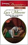 Heart of a Desert Warrior (Harlequin Presents (Larger Print))