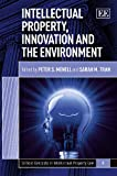 img - for Intellectual Property, Innovation and the Environment (Critical Concepts in Intellectual Property Law) book / textbook / text book