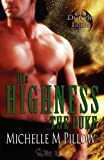 Image of His Highness The Duke: Dragon Lords Book Five (Volume 5)