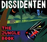echange, troc Dissidenten - The Jungle Book