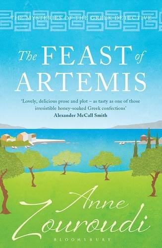 The Feast of Artemis (Mysteries of/Greek Detective 7)