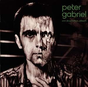 Peter Gabriel - Ein Deutsches Album - Amazon.com Music