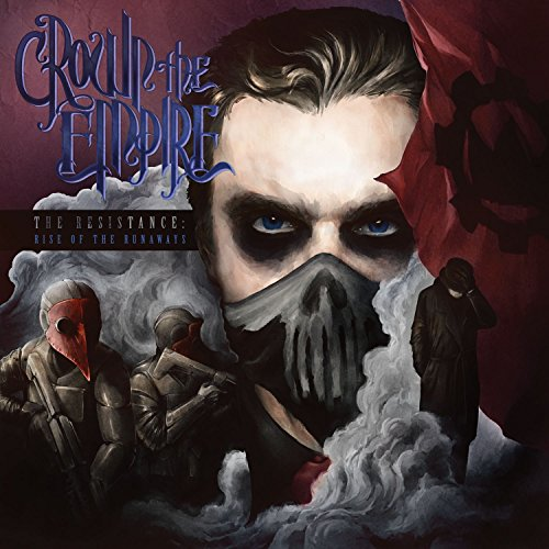 Crown The Empire-The Resistance Rise Of The Runaways-2014-KzT Download