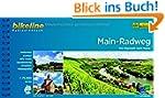 Main-Radweg: Von Bayreuth nach Mainz....