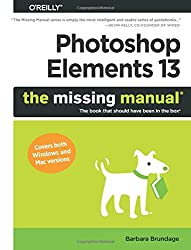 Photoshop Elements 13: The Missing Manual