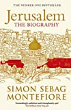 Jerusalem: The Biography by Sebag Montefiore, Simon (2012) Paperback