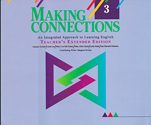 Making Connections Level 3 Teacher's Extended Edition