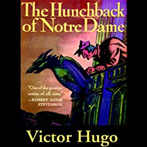The Hunchback of Notre Dame | [Victor Hugo]