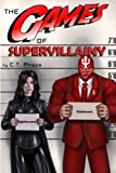 img - for The Games of Supervillainy (The Supervillainy Saga) (Volume 2) book / textbook / text book