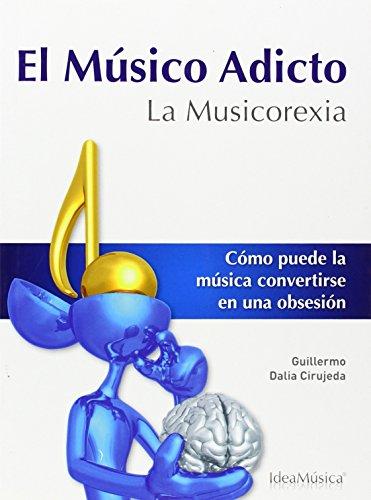 EL MUSICO ADICTO