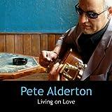 echange, troc Pete Alderton - Living on Love