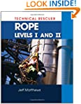 Technical Rescue: Rope Rescue Levels...