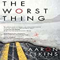 The Worst Thing: Berkley Prime Crime (       UNABRIDGED) by Aaron Elkins Narrated by Derek Shetterly