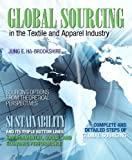 Global Sourcing in the Textile and Apparel Industry (Fashion Series)