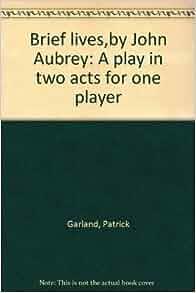 John Aubrey - Brief Lives