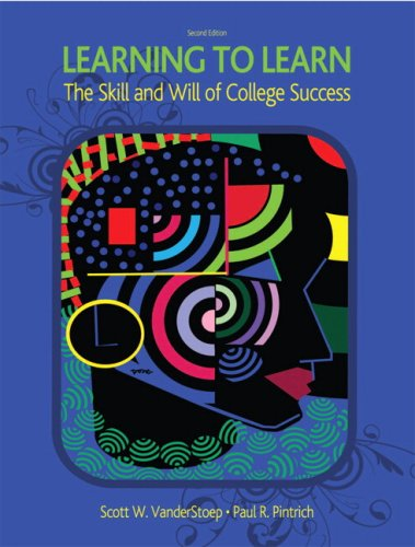 Learning to Learn: The Skill and Will of College Success...