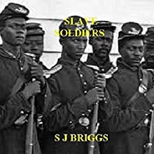 Slave Soldiers (       UNABRIDGED) by Stephen Briggs Narrated by William Butler