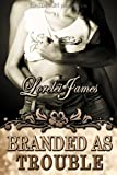 Branded as Trouble (Rough Riders)