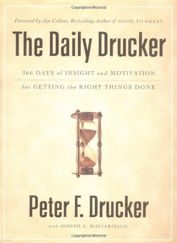 The Daily Drucker: 366 Days of Insight and Motivation for...