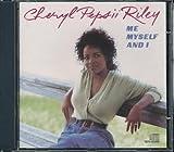 Me, Myself and I by Riley, Cheryl Pepsii (1990-10-25) 【並行輸入品】