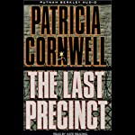 The Last Precinct (       ABRIDGED) by Patricia Cornwell Narrated by Roberta Maxwell