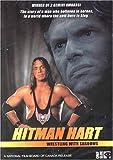 Hitman Hart - Wrestling With Shadows
