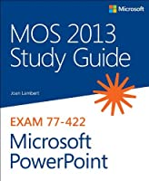 MOS 2013 Study Guide for Microsoft PowerPoint Front Cover